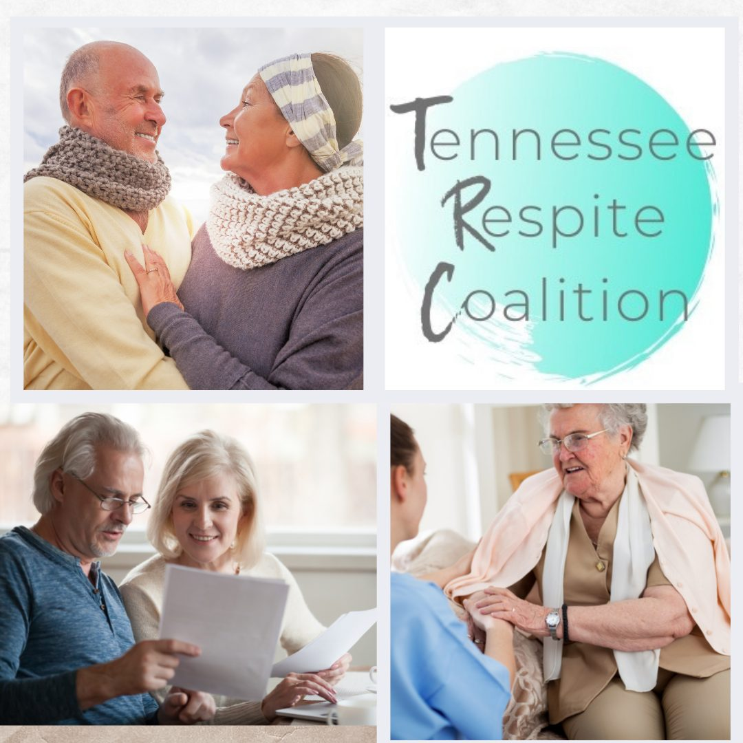 Multi-photo grid image with Tennessee Respite Coalition logo on the top right. Top left is an older adult couple embracing. Bottom left is a older adult couple reading documents and bottom right is an older adult conversing with a caregiver.