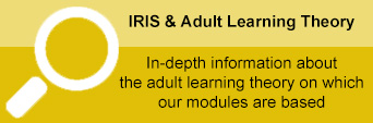 """Yellow IRIS & Adult Learning image with text """"In-depth information about the adult learning theory on which our modules are based"""""""